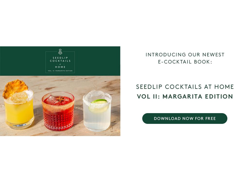 Seedlip Cocktails at Home Vol. II: Margarita Edition